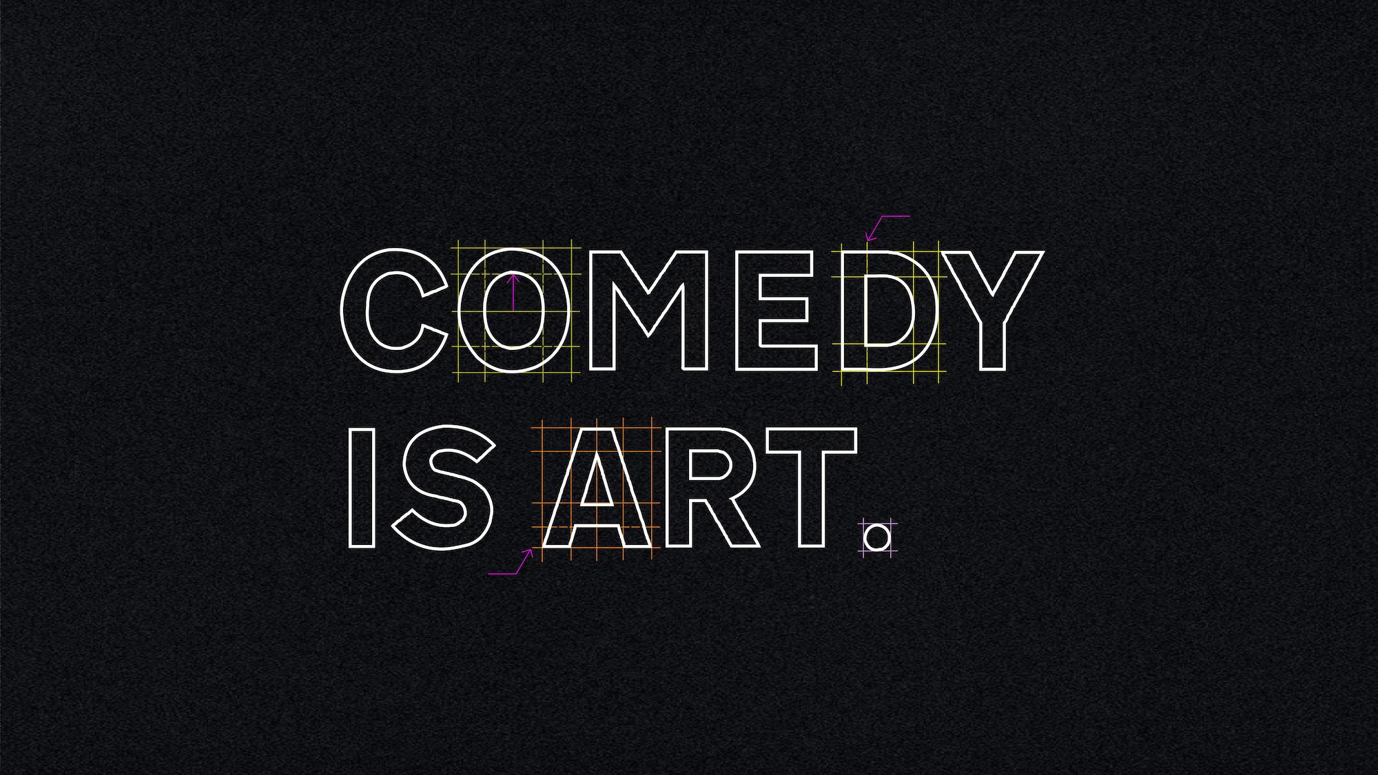 Comedy is Art