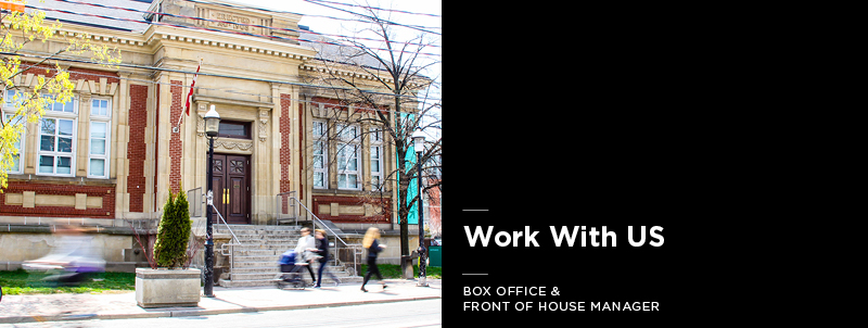 Work With Us Box Office and Front of House Manager