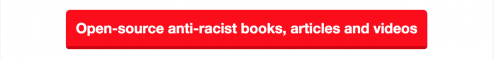 open-source-anti-racist-resources-button
